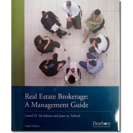 Textbook for Broker Post License Course- Real Estate Brokerage: A Management Guide. 9th Edition