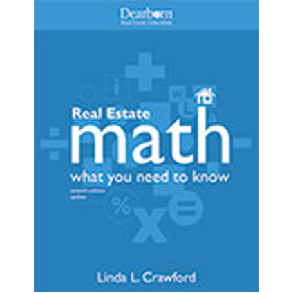 Real Estate Math: What You Need to Know. 7th Edition